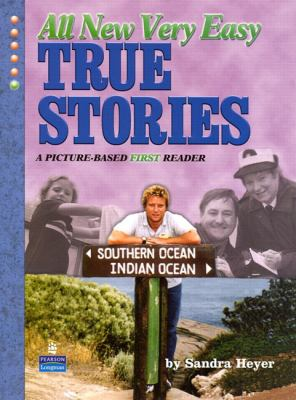 Cover image for All new very easy true stories : a picture-based first reader