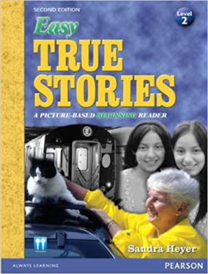 Cover image for Easy true stories : a picture-based beginning reader