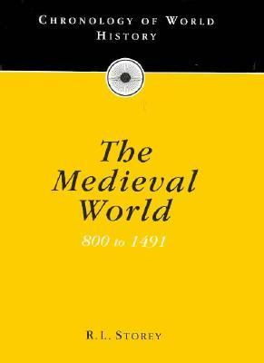 Cover image for Chronology of the medieval world, 800 to 1491