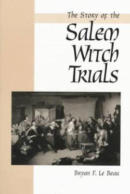 "Cover image for The story of the Salem witch trials : ""we walked in clouds and could not see our way"""