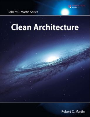 Cover image for Clean architecture : a craftsman's guide to software structure and design