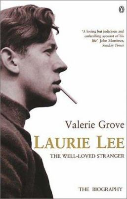 Cover image for Laurie Lee : the well-loved stranger