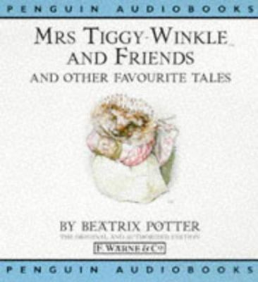Cover image for Mrs. Tiggy-Winkle and friends and other favourite tales
