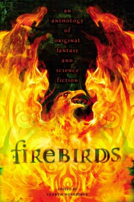 Cover image for Firebirds : an anthology of original fantasy and science fiction