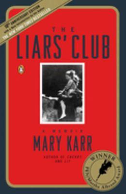 Cover image for The Liars' Club : a memoir
