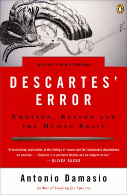 Cover image for Descartes' error : emotion, reason, and the human brain