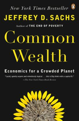 Cover image for Common wealth : economics for a crowded planet