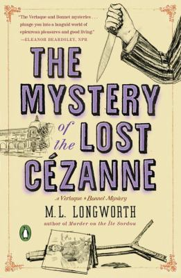 Cover image for The mystery of the lost Cézanne : a Verlaque and Bonnet Provençal mystery