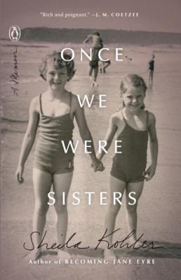 Cover image for Once we were sisters : a memoir