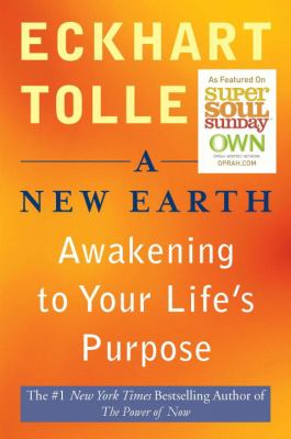 Cover image for A new earth [awakening to your life's purpose]