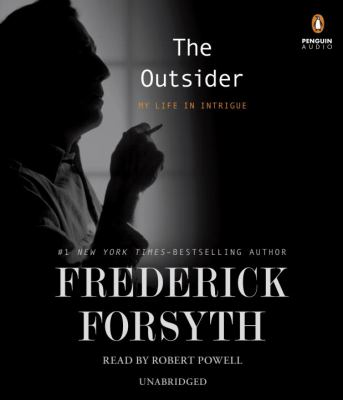 Cover image for The outsider : a life in intrigue