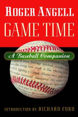 Cover image for Game time : a baseball companion