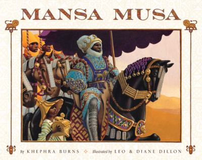 Cover image for Mansa Musa : the lion of Mali