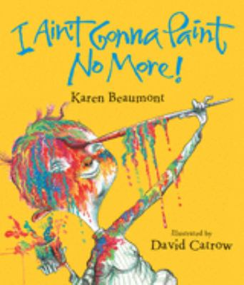 Cover image for I ain't gonna paint no more!