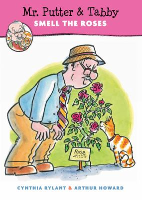 Cover image for Mr. Putter & Tabby smell the roses