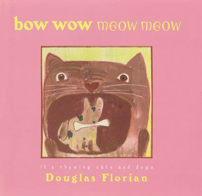 Cover image for Bow wow meow meow : it's rhyming cats and dogs