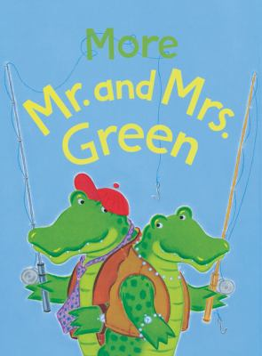 Cover image for More Mr. and Mrs. Green