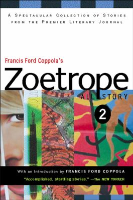 Cover image for Francis Ford Coppola's Zoetrope all-story 2