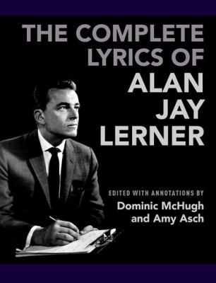 Cover image for The complete lyrics of Alan Jay Lerner