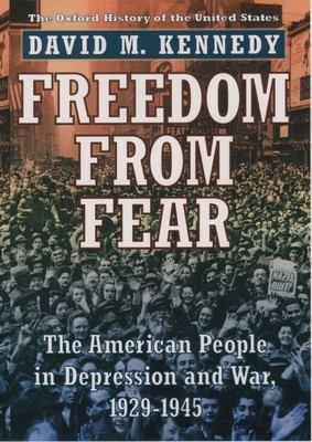 Cover image for Freedom from fear : the American people in depression and war, 1929-1945