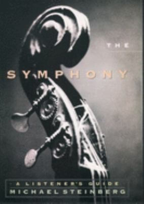 Cover image for The symphony : a listener's guide