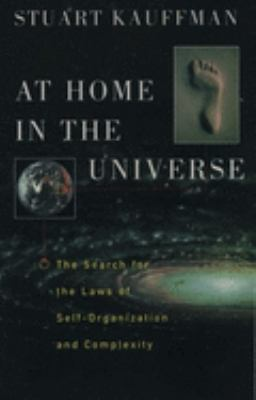 Cover image for At home in the universe : the search for laws of self-organization and complexity