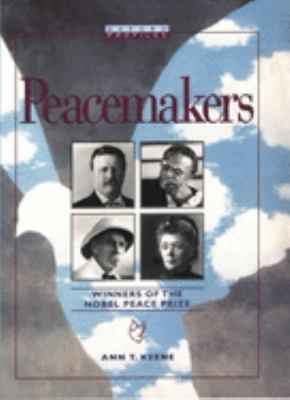 Cover image for Peacemakers : winners of the Nobel Peace Prize