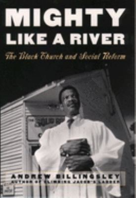 Cover image for Mighty like a river : the black church and social reform