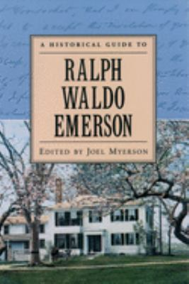 Cover image for A historical guide to Ralph Waldo Emerson