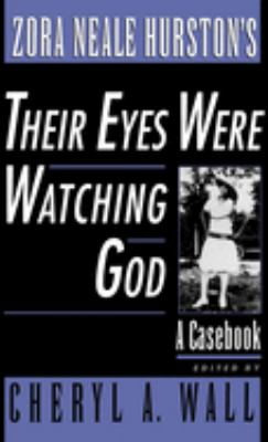 Cover image for Zora Neale Hurston's Their eyes were watching God : a casebook