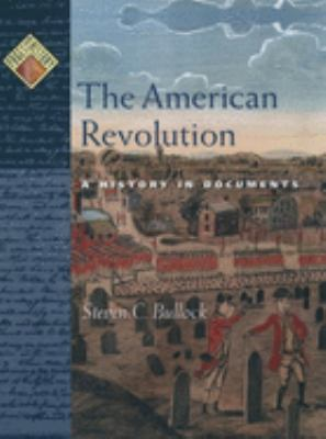 Cover image for The American Revolution : a history in documents