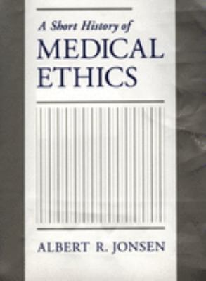 Cover image for A short history of medical ethics