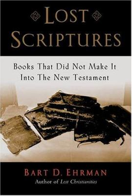 Cover image for Lost scriptures : books that did not make it into the New Testament