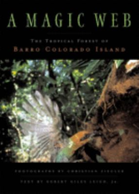 Cover image for A magic web : the forest of Barro Colorado Island