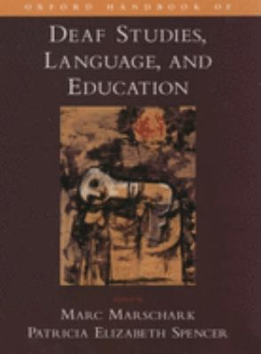Cover image for Oxford handbook of deaf studies, language, and education