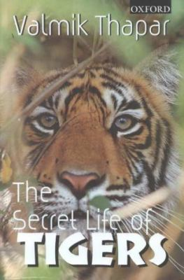 Cover image for The secret life of tigers.