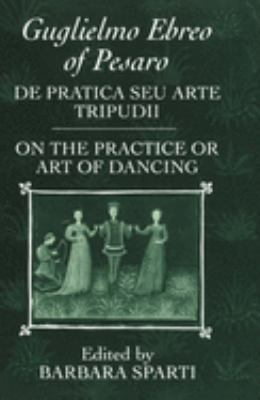 Cover image for De pratica seu arte tripudii = On the practice or art of dancing