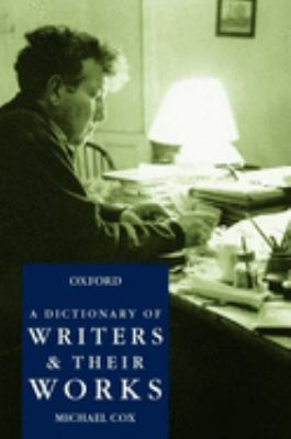 Cover image for A dictionary of writers and their works
