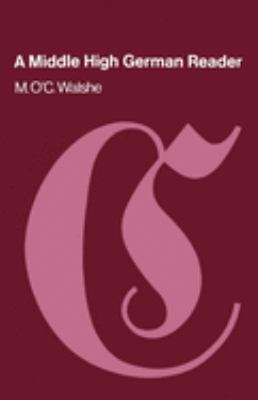 Cover image for A Middle High German reader : with grammar, notes, and glossary