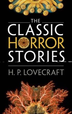 Cover image for The classic horror stories