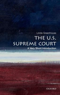 Cover image for The U.S. Supreme Court : a very short introduction
