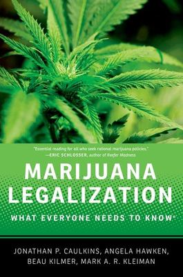 Cover image for Marijuana legalization : what everyone needs to know