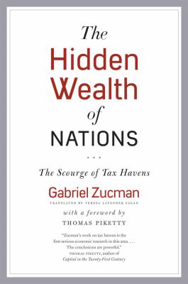 Cover image for The hidden wealth of nations : the scourge of tax havens