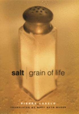 Cover image for Salt : grain of life