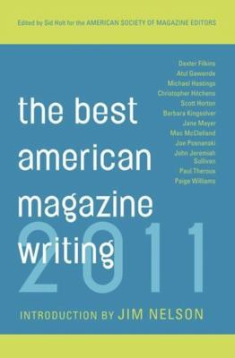 Cover image for The best American magazine writing 2011
