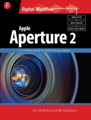 Cover image for Apple Aperture 2 : a workflow guide for digital photographers