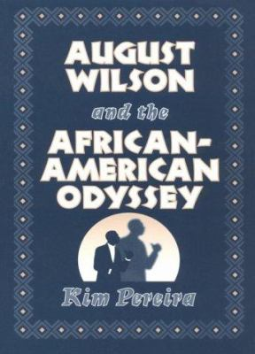 Cover image for August Wilson and the African-American odyssey