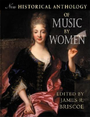 Cover image for New historical anthology of music by women