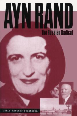 Cover image for Ayn Rand : the Russian radical