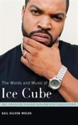 Cover image for The words and music of Ice Cube